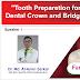 Tooth Preparetion for Dental Crown and Bridge