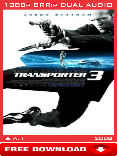 Transporter 3-2008-1080p-Dual Audio-Hindi + English-Free-Download-Extraamovies.in