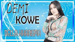 Lirik Lagu Demi Kowe - Nella Kharisma