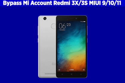 Cara Bypass Mi Cloud / Mi Account Redmi 3X/3S MIUI 9, MIUI 10 dan MIUI 11