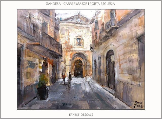 GANDESA-PINTURA-TERRA ALTA-ESGLESIA-PAISATGES-TARRAGONA-CARRER MAJOR-PINTURES-ARTISTA-PINTOR-ERNEST DESCALS-