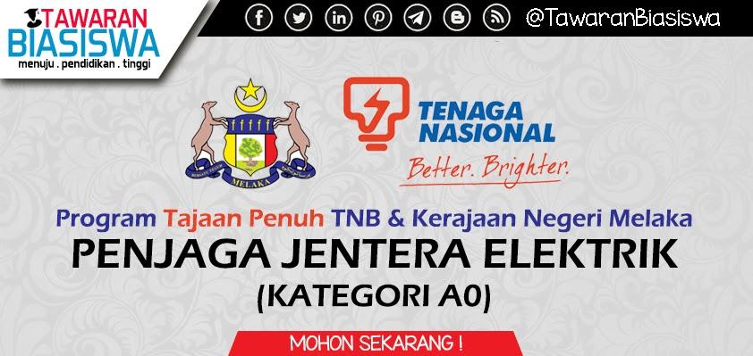 Program Tajaan Penuh TNB & Kerajaan Negeri Melaka Bagi Penjaga Jentera Elektrik Kategori A0 Untuk Anak Melaka