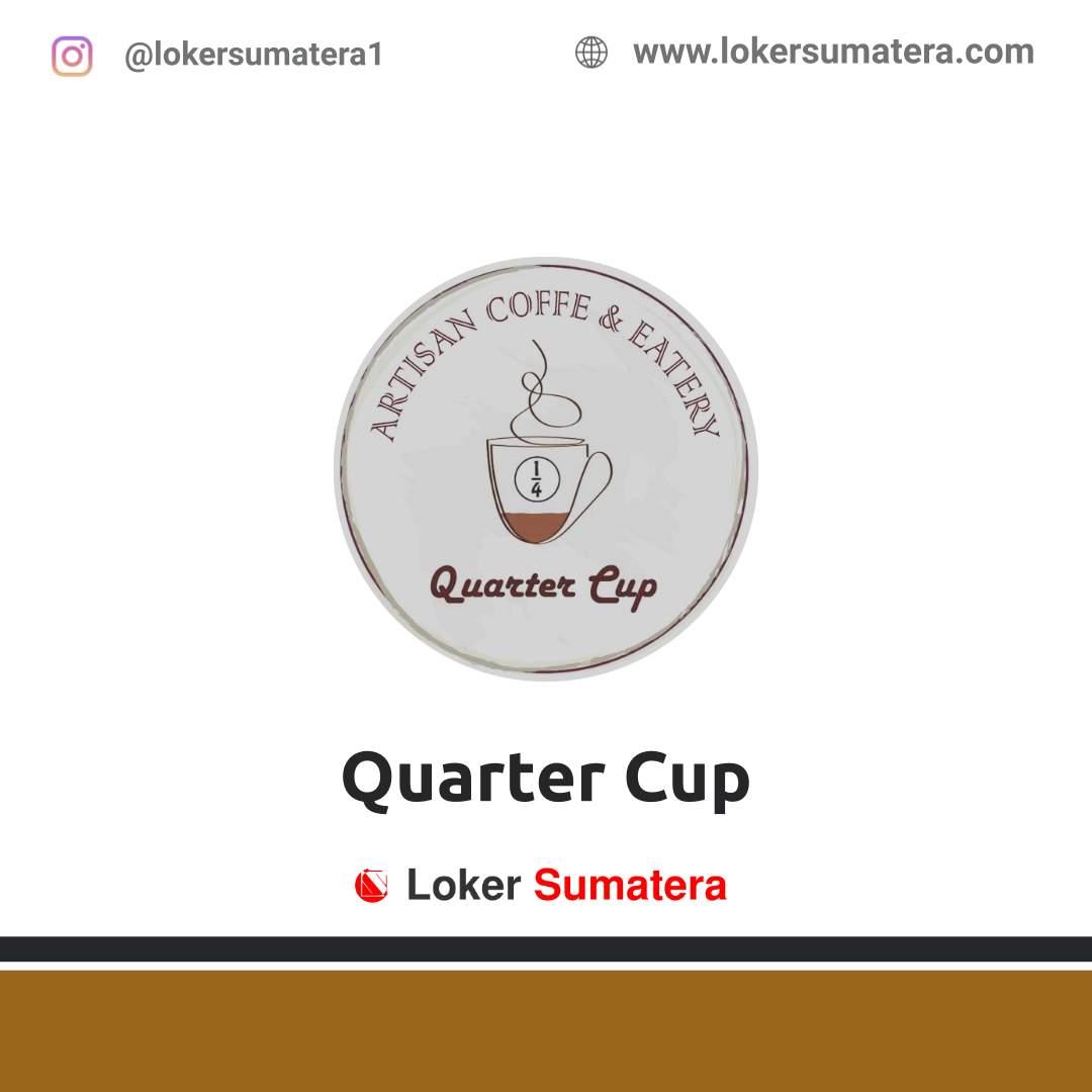 Lowongan Kerja Dumai: Quarter Cup Coffee Desember 2020