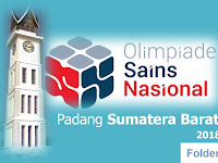 Jadwal sementara OSN 2018 tanggal 6-12 Mei 2018 di Sumatera Barat