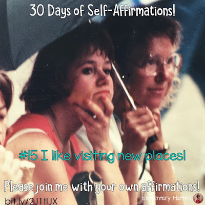 """30 Days of Self-Affirmations: Day 15: I like visiting new places! For 30 days, I will be celebrating my own """"new year"""" with self-affirmations. If you are interested in joining me, feel free to write your own affirmations here, or respond on my social media here: http://bit.ly/2JuKRWa"""