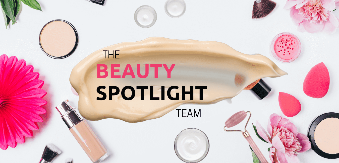 The Beauty Spotlight, First Impressions Edition, By Barbies Beauty Bits