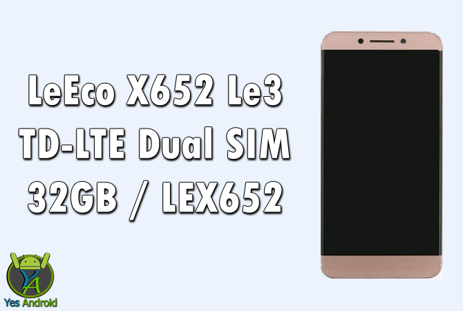 LeEco X652 Le3 TD-LTE Dual SIM 32GB / LEX652 Full Specs Datasheet