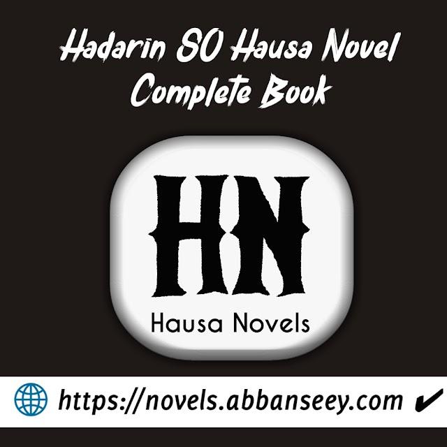 Hadarin So Hausa Novel Complete Book