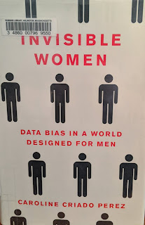 Book cover to Invisible Women: Data Bias in a World Designed for Men by Caroline Criado-Pérez