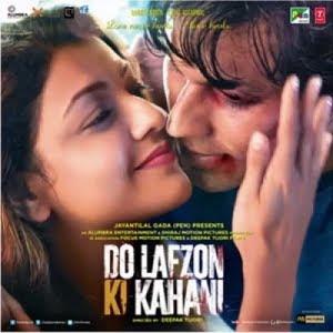 Do Lafzon Ki Kahani (2016) Hindi Movie MP3 Songs Download
