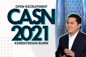 Lowongan Kerja CPNS Kementerian BUMN Republik Indonesia Tahun 2021