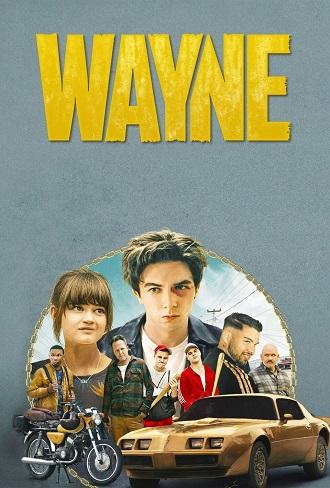 Wayne Season 1 Complete Download 480p & 720p All Episode