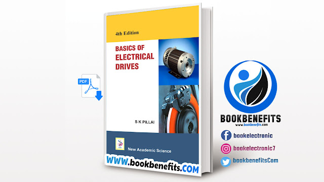 Basics of Electrical Drives by S K Pillai