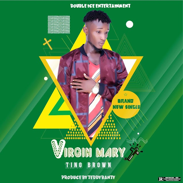 MUSIC: Tino Brown  - Virgin Mary  (Prod. Teddybanty)