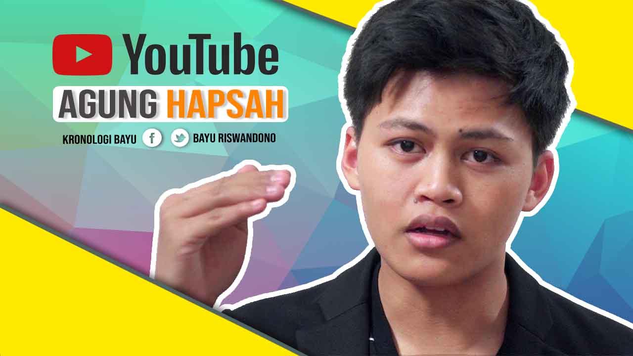 biografi Agung Hapsah, Youtuber inspiratif indonesia, youtuber Terkenal indonesia, youtuber Sukses Indonesia