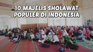 10 Majelis Sholawat Populer Di Indonesia