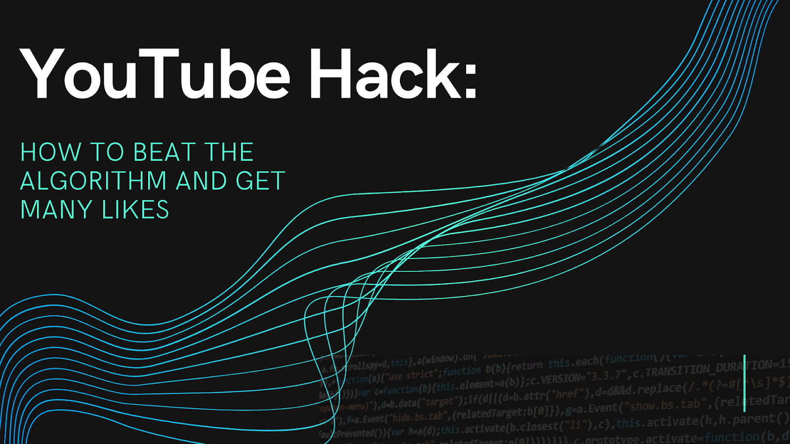 YouTube Hack: How to Beat the Algorithm and Get Many Likes