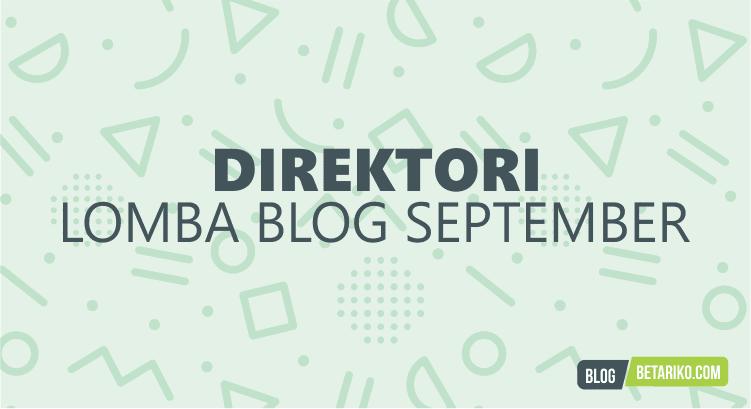 Direktori Informasi Lomba Blog September 2018