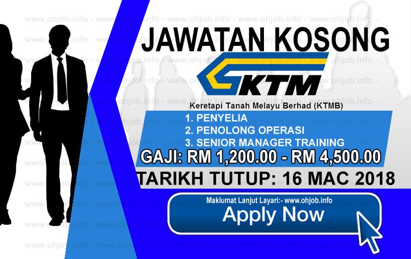 Jawatan Kerja Kosong KTMB - Keretapi Tanah Melayu Berhad logo www.ohjob.info mac 2018