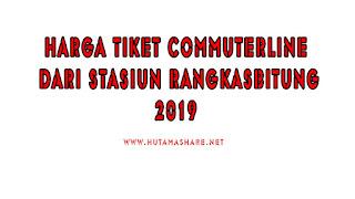Harga Tiket Commuterline Dari Stasiun Rangkasbitung Terbaru 2019
