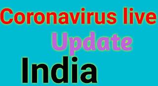 Coronavirus live update in India