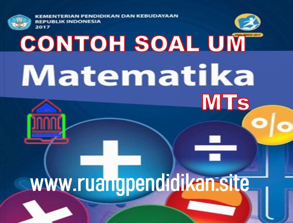 Soal Ujian Madrasah mapel Matematika