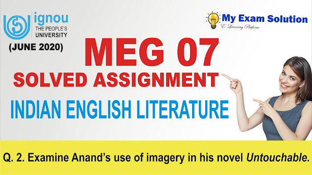 meg 07, meg ignou assignment, meg indian literature