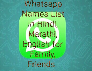 Best Cool Funny Whatsapp Names List In Hindi Marathi English For