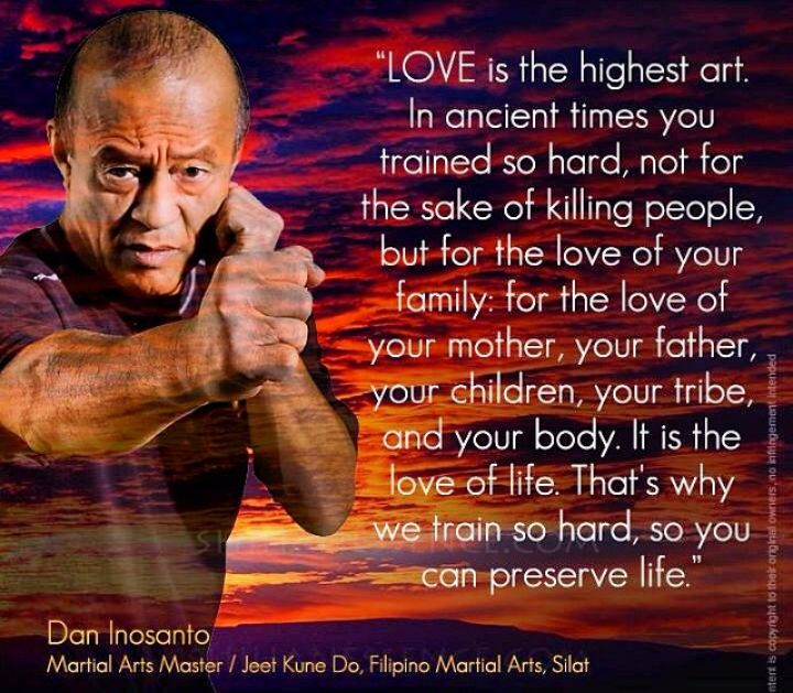 dan inosanto love is the highest art pinoybuilt