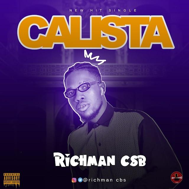 [BangHitz] (MUSIC) Richman Csb - Calista
