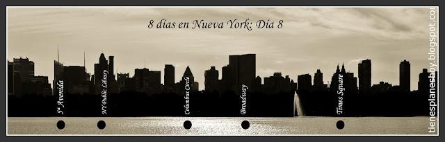 Itinerario día 8 de 8 días en Nueva York