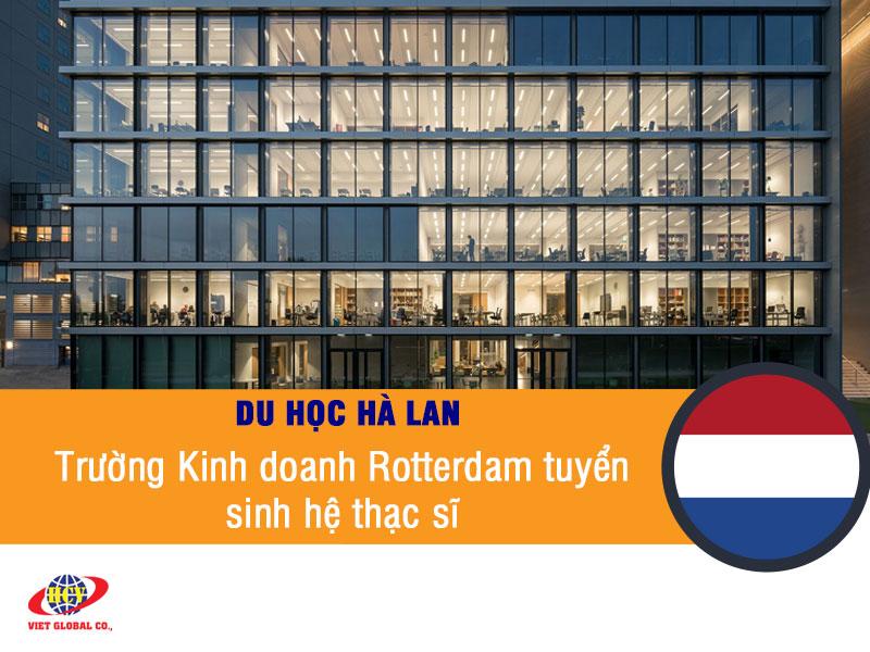 Du học Hà Lan: Đại học Kinh doanh Rotterdam tuyển sinh hệ thạc sĩ khóa tháng 2/2020