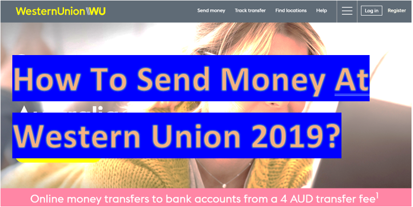 How To Send Money At Western Union 2020