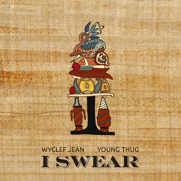 Wyclef Jean - I Swear (feat. Young Thug) - Single Cover