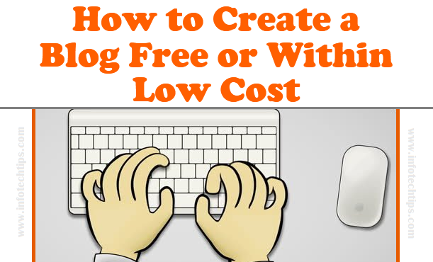 Create a Blog Free or Within Low Cost