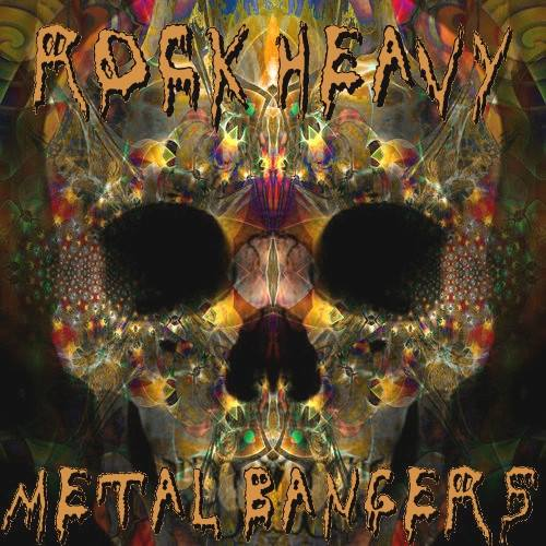 ROCK HEAVY METAL BANGERS