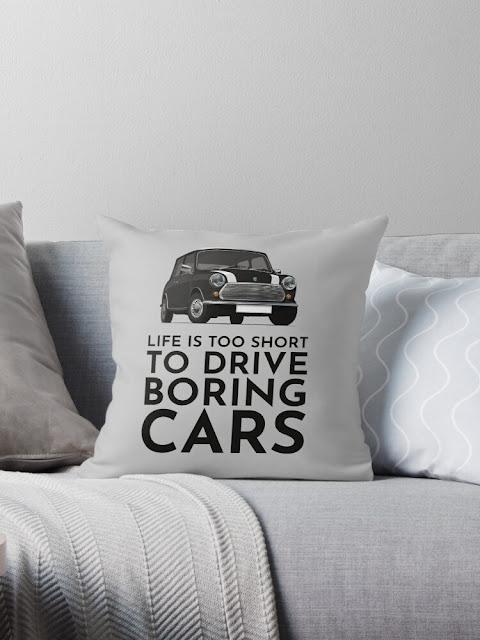 Life is too short to drive boring cars - Austin Morris classic Mini home decor
