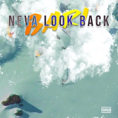 Bari - Neva Look Back (2019) - Album Download, Itunes Cover, Official Cover, Album CD Cover Art, Tracklist, 320KBPS, Zip album