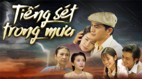 Phim Tiếng Sét Trong Mưa (Trọn Bộ)