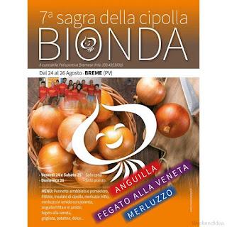 Sagra della Cipolla Bionda dal 24 al 26 agosto Breme (PV)