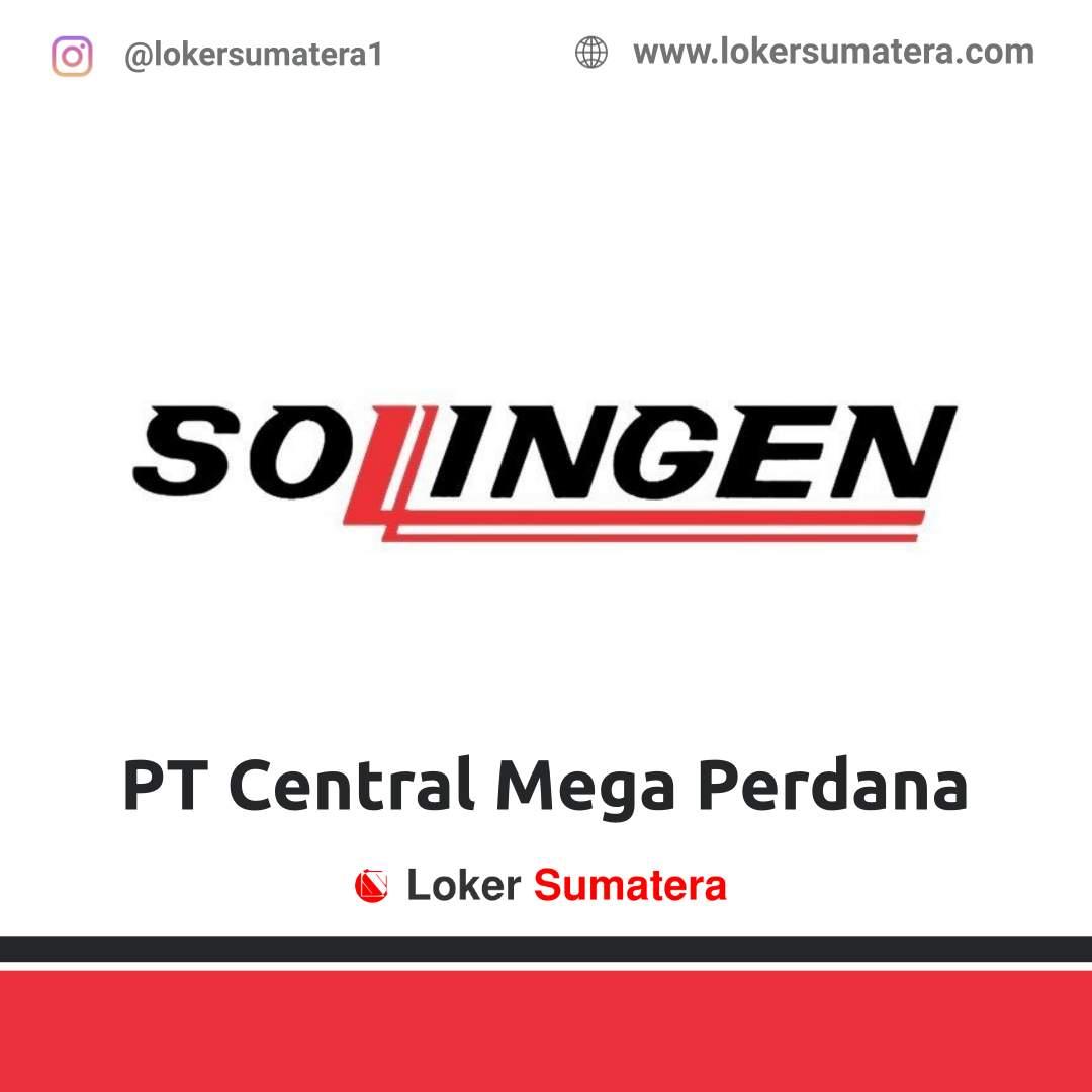 Lowongan Kerja Pekanbaru: PT Central Mega Perdana (Sollingen) April 2021