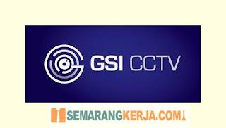 Loker Sales Project - Sales Elektrik dan Teknisi Instalasi CCTV di GSI CCTV Semarang Juli 2021