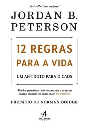 Livro 12 Regras Para a Vida - Um Antídoto Para o Caos.