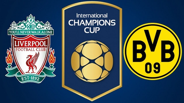 Liverpool vs Borussia Dortmund - Full Match & Highlights - 22 July 2018