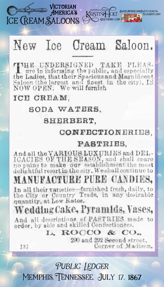Kristin Holt | Victorian America's Ice Cream Saloons. Advertisement for New Ice Cream Saloon in Public Ledger of Memphis, Tennessee on July 17, 1867.