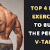 Top 4 Back Exercises To Build The Perfect V-Taper