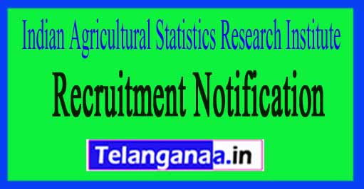 Indian Agricultural Statistics Research Institute New Delhi IASRI Recruitment Notification 2017