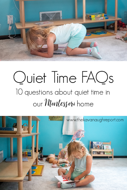 Frequently asked questions about quiet time in our Montessori home