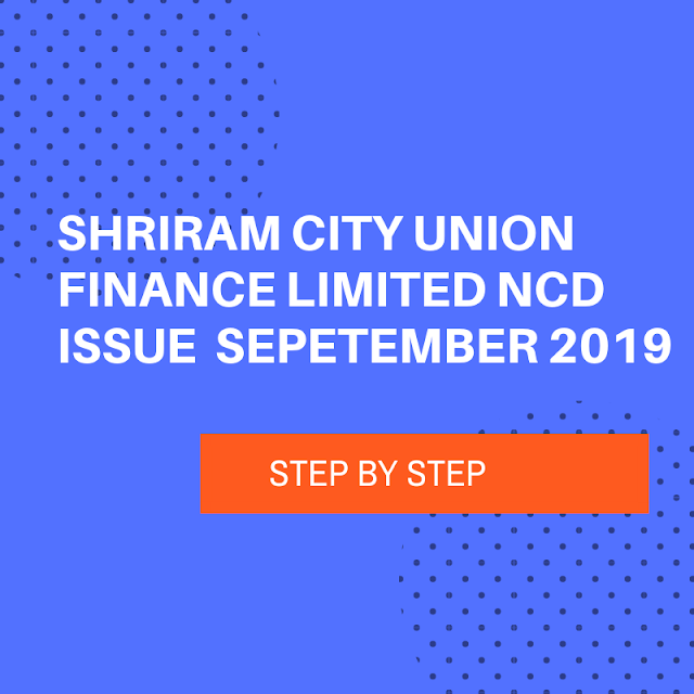 Shriram City Union Finance Limited NCD Issue September 2019