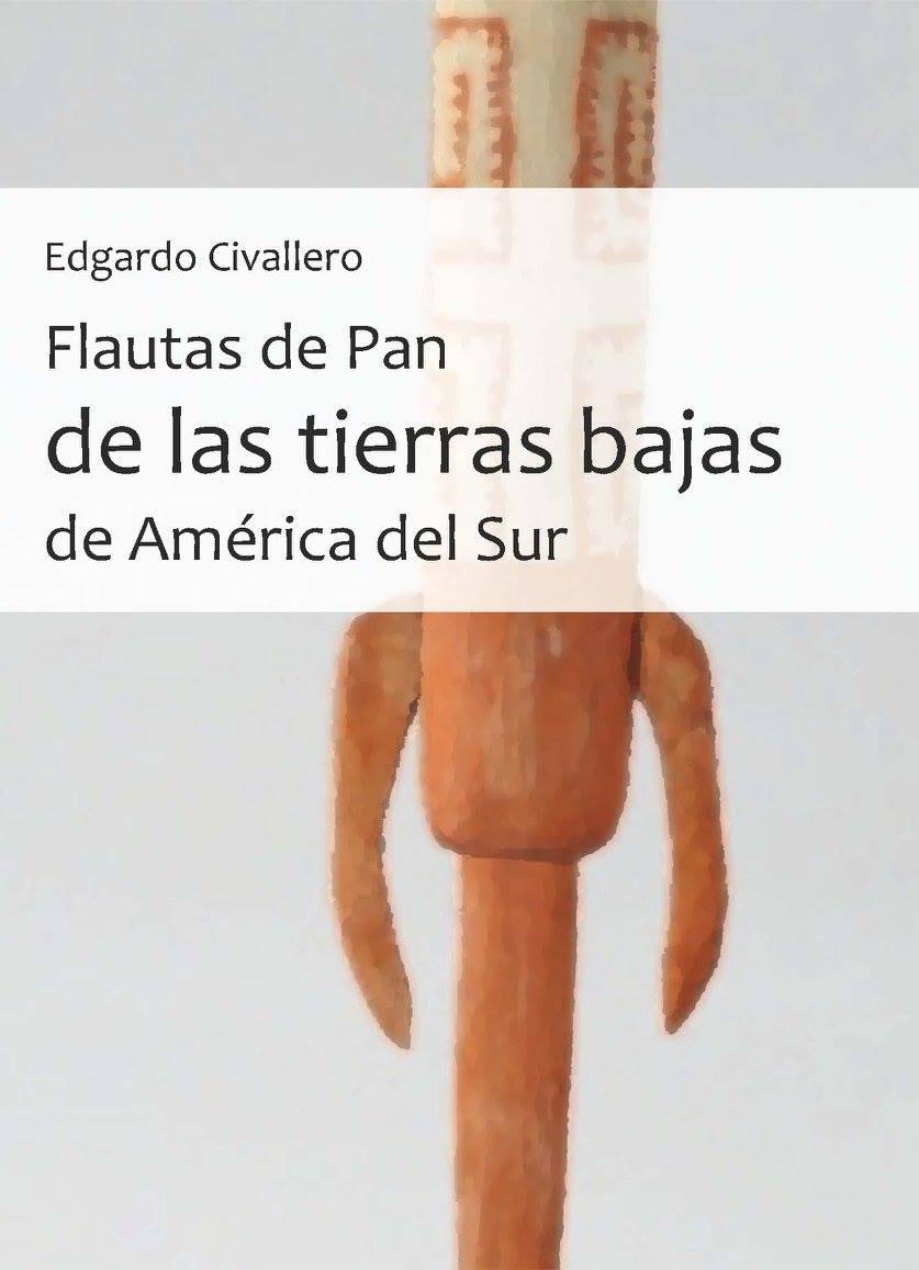 Flautas de Pan de las tierras bajas de América del Sur